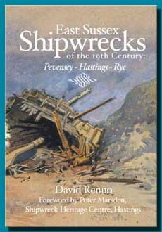 Details of East Sussex Shipwrecks of the 19th Century (Pevensey - Hastings - Rye)